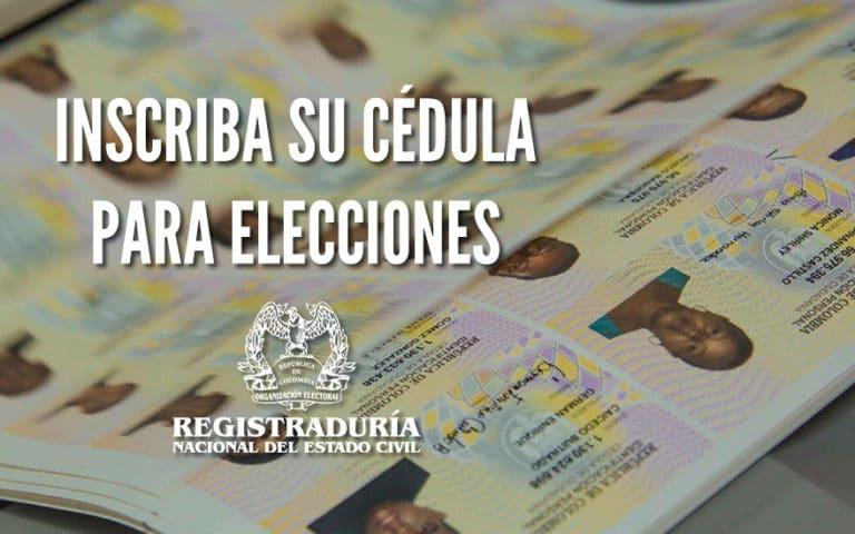 inscripciones de cedulas para elecciones en colombia